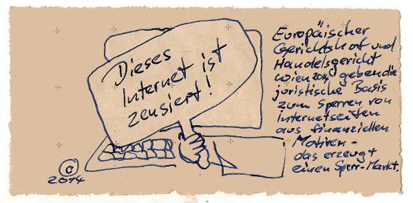 Handelsgericht Wien erklärt Internet-Zensur als rechtens.